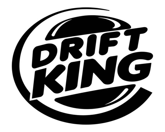Drift King Decal Sticker Jdm Burger King Drifter S15