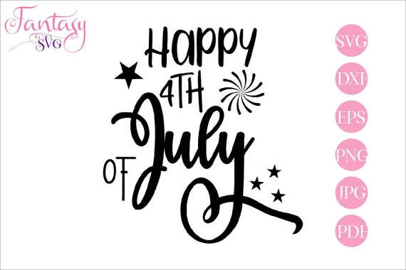 Happy 4th Of July Independence Day Stars And Stripes American Fireworks Svg Cut File Cricut Silhouette Cameo Patriotic Clipart July F By Fantasy Cliparts Catch My Party