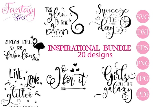 Inspirational Bundle Huge Big Mega Svg Cut Files Cricut Cutting Cameo Nice Sayings Squeeze The Day You Rock Sassy Be Brave Yourself By Fantasy Cliparts Catch My Party