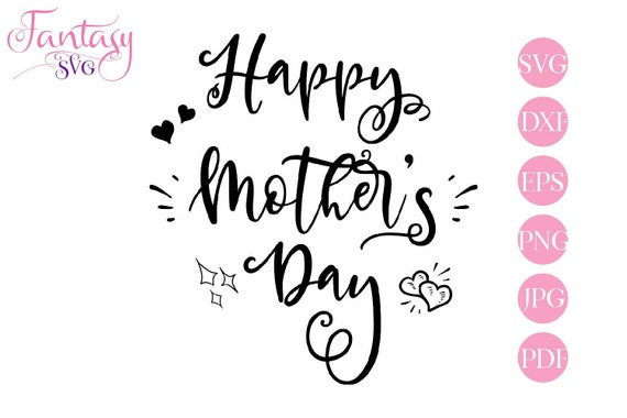 Happy Mothers Day Svg Cut File Mom Mother Mum Hearts Sparkles Cricut Design Cameo Cutter Best Mom Ever Grandma Word Art Grandmother By Fantasy Cliparts Catch My Party