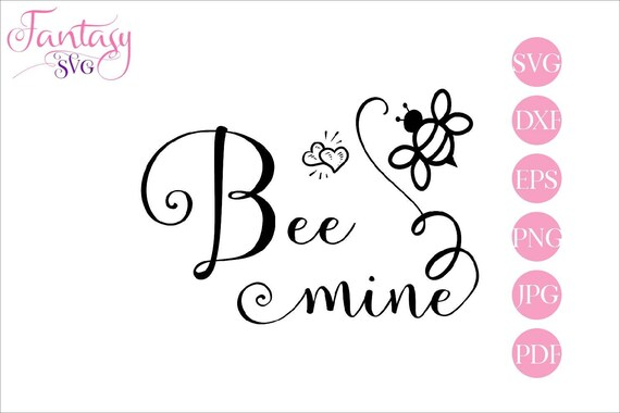 Be Mine Cut File Svg Files For Cricut Valentines Day Be My Valentine Svg Silhouette Cameo Cute Bee Insect Png Fantasy Svg Dxf Eps By Fantasy Cliparts Catch My Party