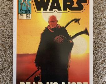 11x17 Star Wars Mandalorian Boba Fett  lives! VINTAGE comic cover style art tribute