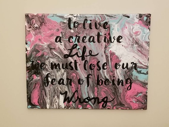 Creative Quote Painting Pour Canvas Etsy