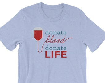 blood donor shirt, donor, blood donor gift, organ donor tee, blood donor tshirt, awareness shirt, donor life shirt, blood donor tee
