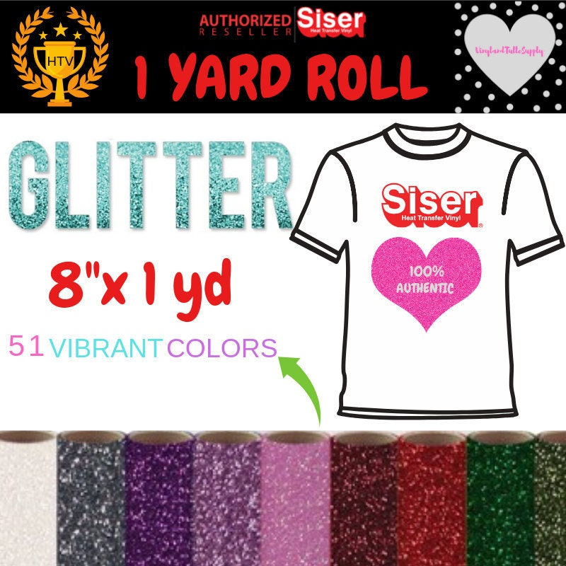 8 x 1 Yard Roll / Siser Glitter Heat Transfer Vinyl / T