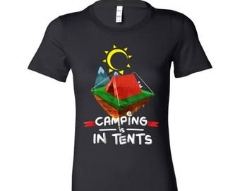 Cool Camping Is In Tents Campers, Vacation Bella Shirt