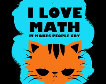 Love Math Make People Cry Funny Jokers Apparel