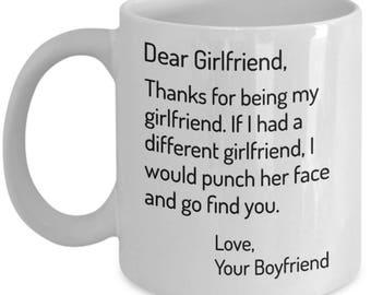 Dear Girlfriend Thanks For Being My Funny Mug Birthday Gift Boyfriend