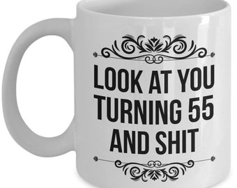 55th Birthday Mug Gift 55 Year Old Gifts Happy Bday Present