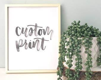 custom 8x10 watercolor quote hand lettered brush calligraphy wall art print