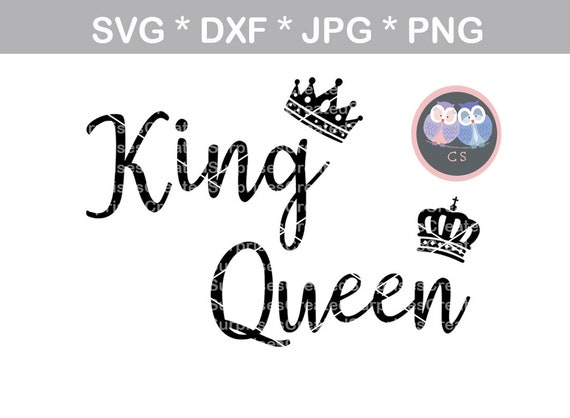 King Queen Crown Crowns Svg Dxf Png Jpg Digital Cut File For Etsy