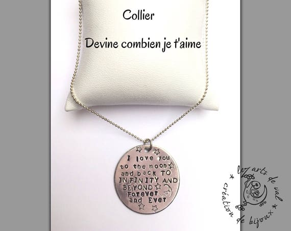 "Collier ""Devine combien je t'aime "", I love you to The moon and back"