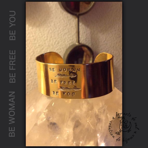 Wide brass bracelet, be free be you be woman