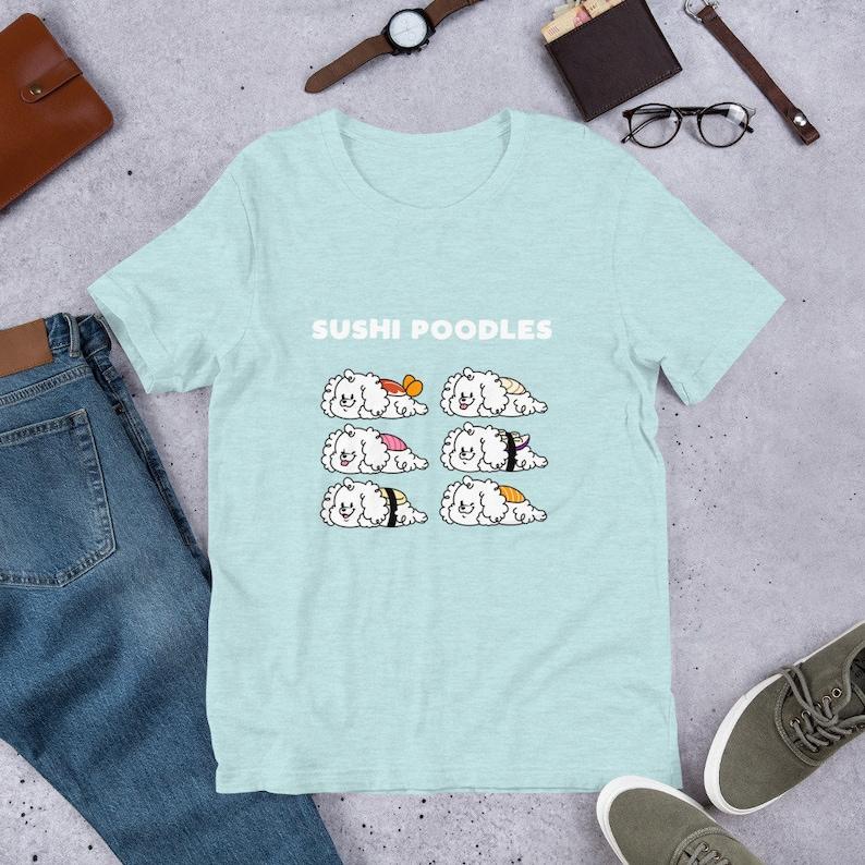 Sushi Poodles Short-Sleeve Unisex T-Shirt  Cute Dog Shirt image 0