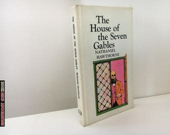 The House of the Seven Gables by Nathaniel Hawthorne - 1961 Signet Classic Hardback