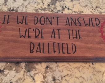 Ball field door sign