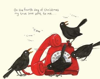 Four calling birds Christmas card; Funny Christmas card; Humour; 4th day of Christmas card; Twelve days of Christmas; Illustration