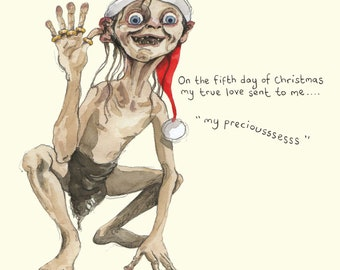 Five gold rings Christmas card; Funny Christmas card; Humour; 5th day of Christmas; Twelve days of Christmas; Illustration; Gollum; LOTR