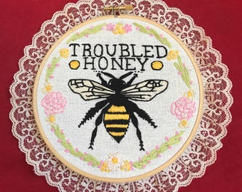 Troubled Honey Embroidery