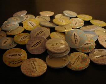 Badge BAD02 custom sold per 5 3.8 cm diam.