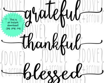Grateful Thankful Blessed svg, Autumn Thanksgiving Cut Files DXF PNG Silhouette Cricut Farmhouse Files Wood Sign Commercial Use Digital File
