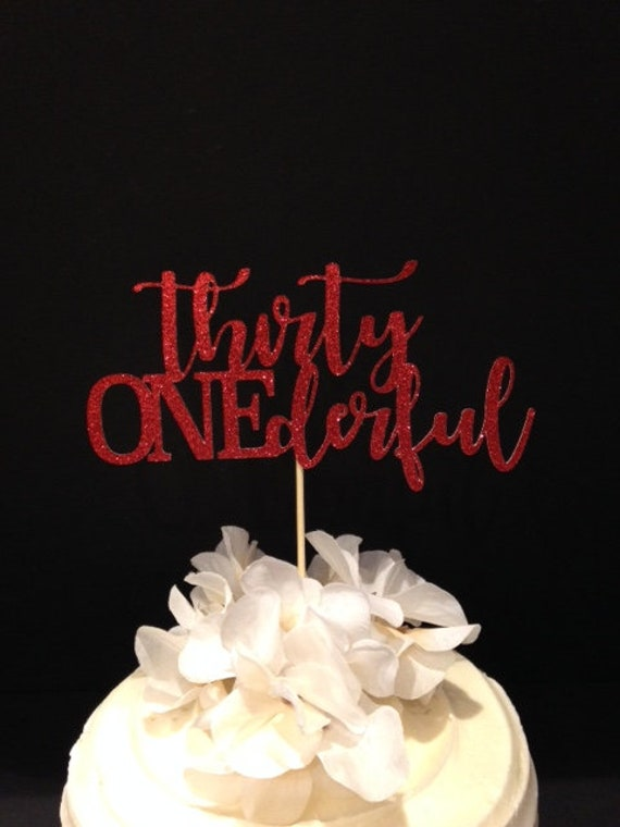 Outstanding Thirty Onederful Birthday Cake Topper 31St Birthday All In Etsy Funny Birthday Cards Online Barepcheapnameinfo
