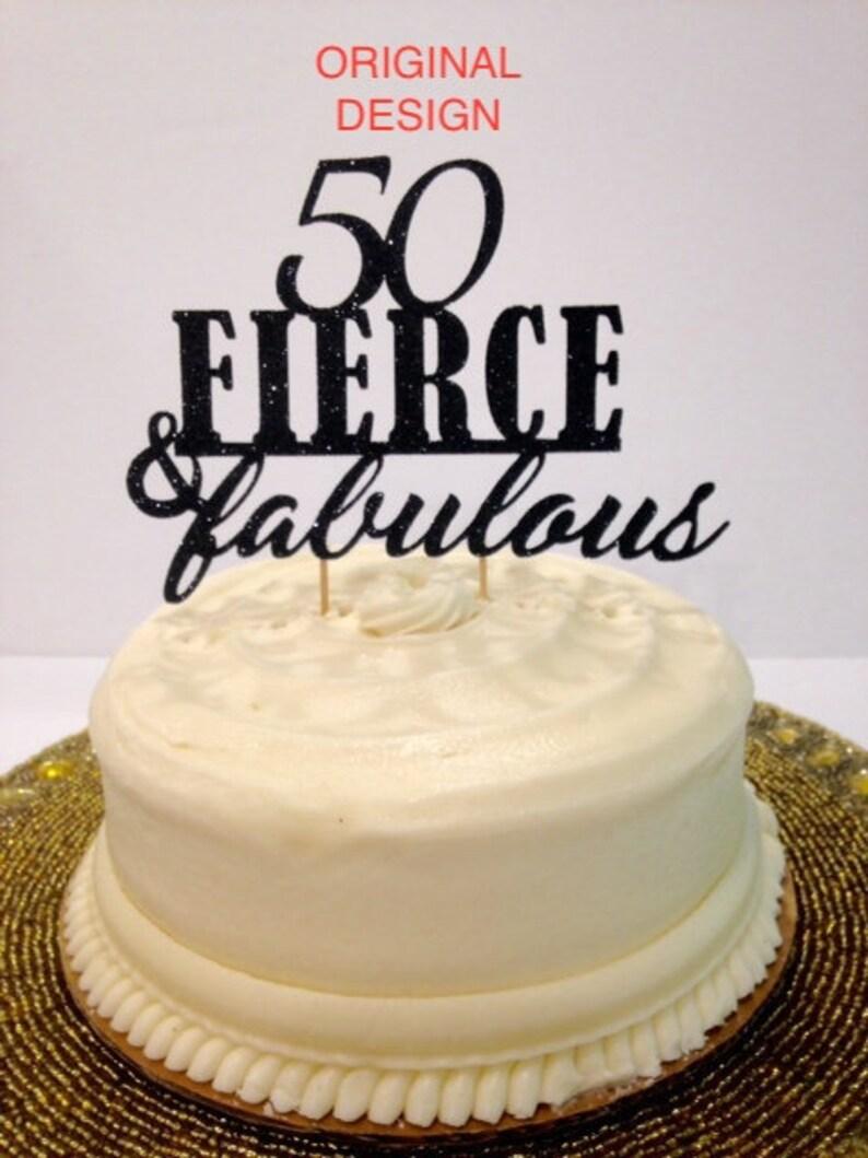 Super 50Th Fierce Fabulous Birthday Cake Topper Custom Birthday Etsy Funny Birthday Cards Online Overcheapnameinfo