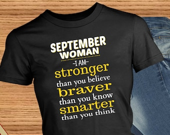 September Woman - I Am Stronger Than You Believe, Braver Than You Know, Smarter Than You Think ~ African-American Woman ~ Birth Month