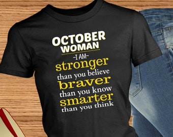 October Woman - I Am Stronger Than You Believe, Braver Than You Know, Smarter Than You Think ~ African-American Woman ~ Birth Month