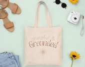 Grateful & Grounded Canvas Tote Bag | Tote Bag With Quote | Positive Quote | Canvas Bag | Market Tote | Grocery Bag