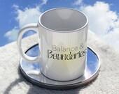 Balance & Boundaries Sunshine Vibes of Ceramic Mug 11oz | MINDSET mug. Self care, Affirmation mug , positive vibes mugs,  Motivational Mug