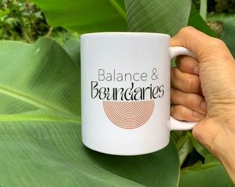 Balance & Boundaries | Motivational 11oz Ceramic Art Mug with Handle, Positivity, Minimal Aesthetic Modern, MindsetCoffee Mugs