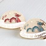 Here be dragons - Hard enamel pin