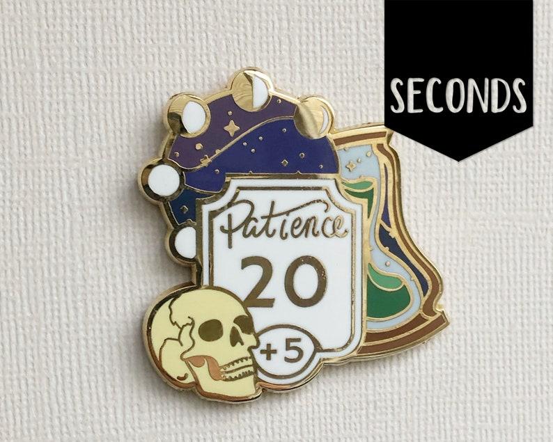 Seconds Patience enamel pin  Dungeon master pin  Hard image 0
