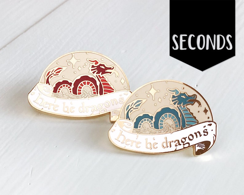 Seconds Here be dragons  Hard enamel pin image 0