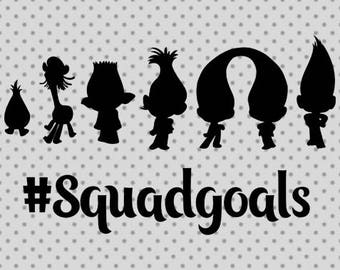 Squadgoals SVG, Trolls Squad goals svg, Trolls Svg, Trolls cricut and silhouette cameo, Poppy svg, Trolls Poppy svg