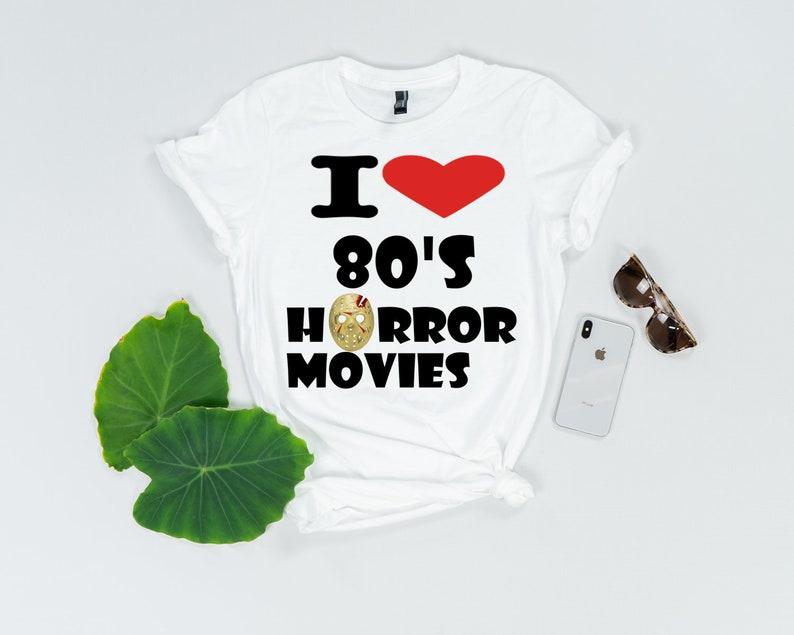 67c9ec4caf1 I love 80s Horror Movies Tshirt 80s Scary Movies Tshirt