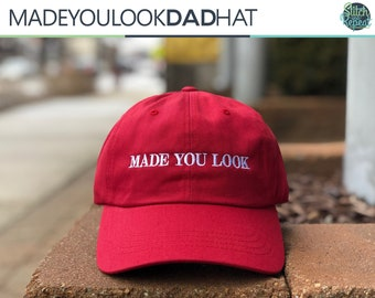Made You Look Dad Hat 69d76bceb2f