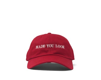 cfd8d0bba5460 Made You Look Dad Hat