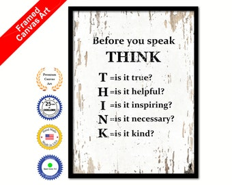Before You Speak Think Quote Saying Canvas Print Picture Frame Home Decor Wall Art Gift Ideas