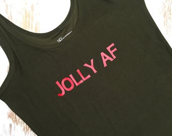 Jolly AF - Ladies' T or Tank