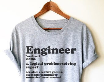 900a6210b Engineer Unisex Shirt - Mechanical Engineer TShirt, Engineer Student,  Engineering Graduation Gift, Chemical Engineer Tee, Future Engineer
