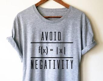 4740941a Avoid Negativity Unisex Shirt - Math funny t-shirt, Funny math shirt, Math  geek shirts, Math teacher tee, Mathematics, Math shirt