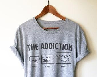 ffc7955f The Addiction Unisex Shirt - Aquarium Shirt, Aquarium Gift, Fish Shirt, Fish  Lover Gift, Tropical Fish Shirt, Pet Fish, Fish Tank Shirt