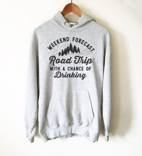 Weekend Forecast Road Trip Hoodie   Road Trip Shirt, Road Trip Gift, Adventure Shirt, Rv Shirt, Rv Gift, Travel Shirt, Adventure  Shirt by Etsy