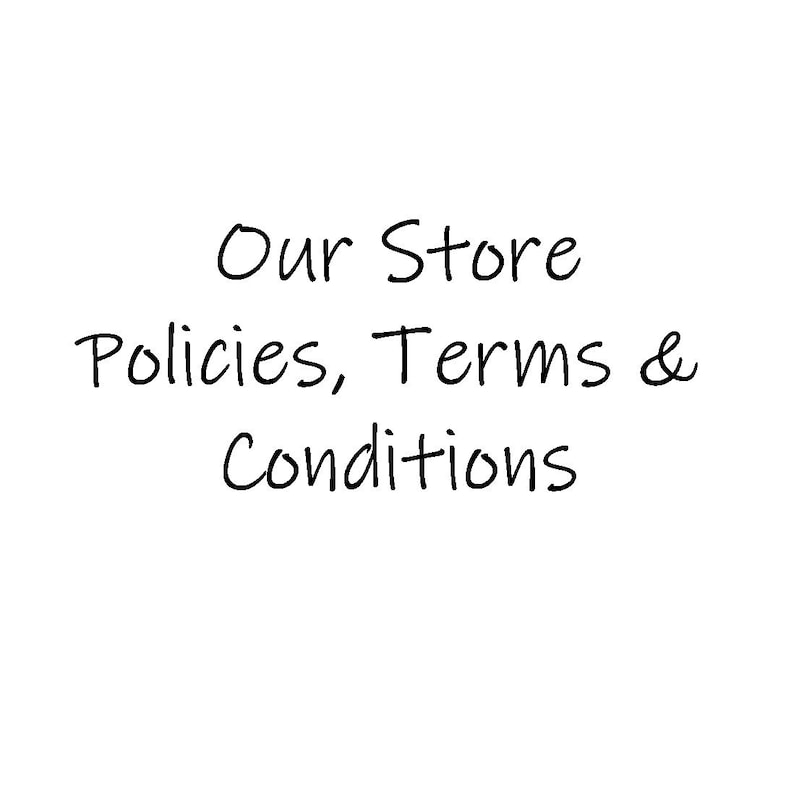 Store Policies Terms & Conditions  NOT A PRODUCT image 0