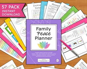 Family Peace Planner 57p Printable: Create harmony through values, structure, and tools to regulate emotions, resolve conflict, and connect