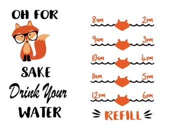 water tracker svg - water tracker dxf - oh for fox sake drink your water svg - water bottle svg - working out svg - fitness svg - cricut