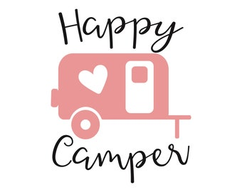 happy camper  svg - camper svg -  happy camper dxf  - camping cutting file - camping vector -  camping clip art - camping iron on - SVG