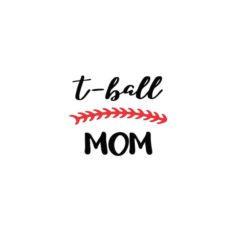 t ball mom svg - T ball mom svg file - T ball Silhouette - T ball mom  cricut - T ball svg - Ball SVG - T ball vector